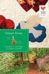 Swept Away by Laura V. Hilton