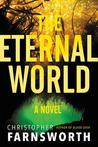 The Eternal World: A Novel