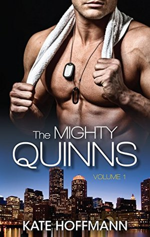 The Mighty Quinns Volume 1/The Mighty Quinns: Conor/The Mighty Quinns: Dylan/The Mighty Quinns: Brendan  by  Kate Hoffmann
