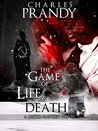 The Game of Life or Death (Jacob Hayden Series, #3)