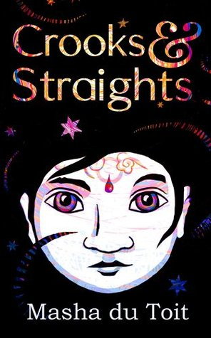Crooks and Straights by Masha du Toit