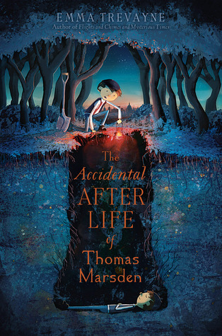 The Accidental Afterlife of Thomas Marsden by Emma Trevayne