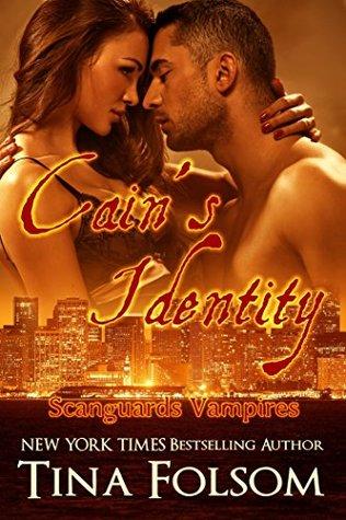 Cain's Identity (Scanguards Vampires, #9)