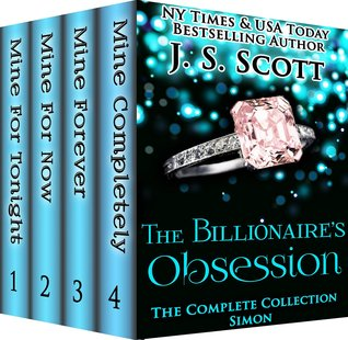 The Billionaire's Obsession ~ Simon (The Billionaire's Obsession, #1) by J.S. Scott