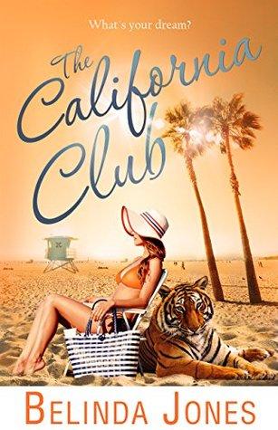 The California Club: (LoveTravel Series)  by  Belinda Jones