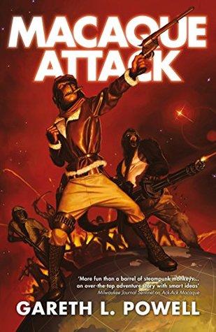 Macaque Attack (Ack-Ack Macaque Book 3)
