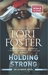 Holding Strong (Ultimate, #2) by Lori Foster