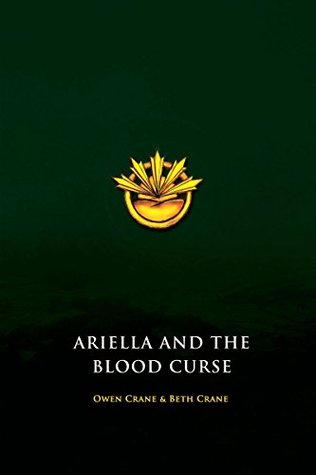 Ariella and the Blood Curse  by  Owen Crane