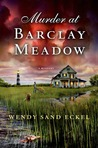 Murder at Barclay Meadow: A Mystery