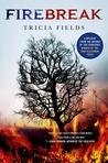 Firebreak: A Mystery (Josie Gray Mysteries, #4)