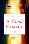 A Good Family: A Novel