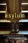 Asylum: A Mystery