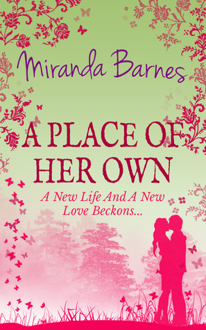 A Place of Her Own Miranda Barnes