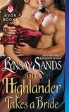 The Highlander Takes a Bride (An English Bride in Scotland, #3)