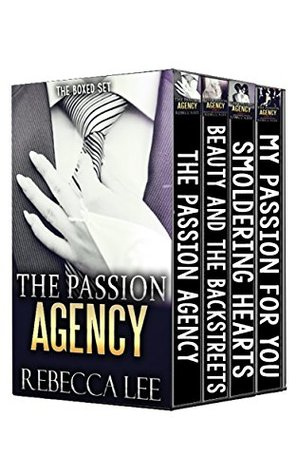 The Passion Agency, The Boxed Set by Rebecca Lee
