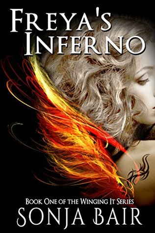 Freya's Inferno (Winging It Book 1)