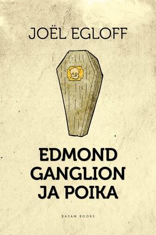 Edmond Ganglion ja poika Joël Egloff
