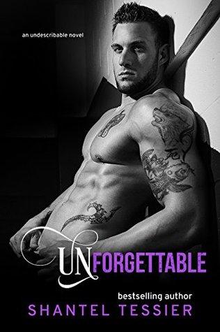 Unforgettable (Undescribable, #4)