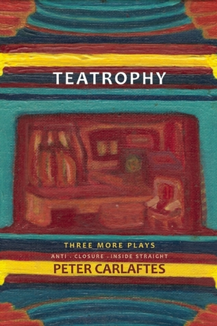 Teatrophy by Peter Carlaftes
