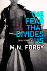 The Fear That Divides Us (The Devil's Dust, #3)