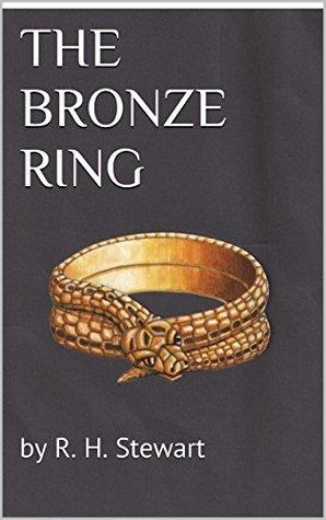 THE BRONZE RING R. H. Stewart