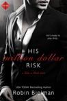 His Million Dollar Risk (Take a Risk, #3)