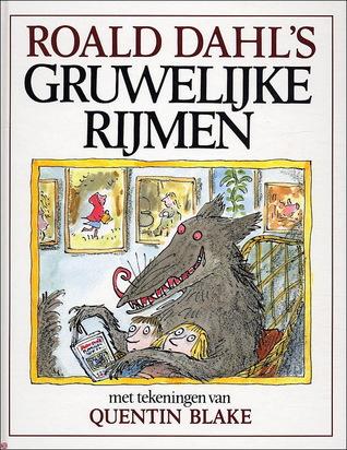 Roald Dahls gruwelijke rijmen Roald Dahl