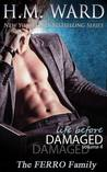 Life Before Damaged, Volume 4: The Ferro Family (Life Before Damaged, #4)