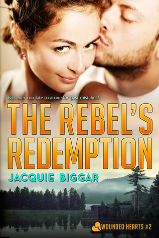 The Rebel's Redemption by Jacquie Biggar