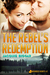 The Rebel's Redemption (Wou...