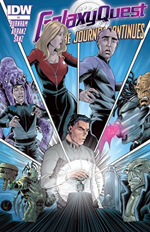 Galaxy Quest: The Journey Continues #1  by  Erik Burnham