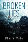 Broken Lies (Broken, #1)