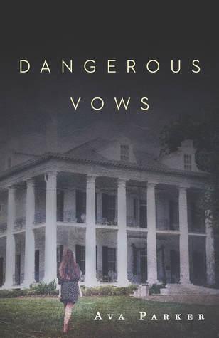 Dangerous Vows