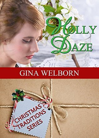 Holly Daze (Christmas Traditions #7)