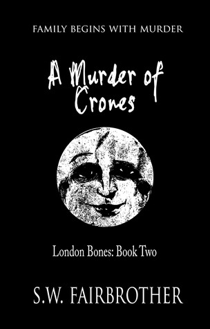 A Murder of Crones by S.W. Fairbrother