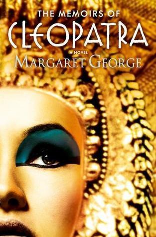 Memoirs of Cleopatra  by  Margaret George