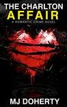 The Charlton Affair: A romantic crime novel