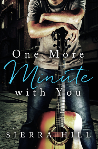 One More Minute with You by Sierra Hill