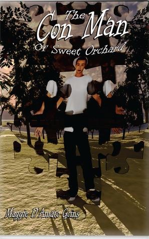 The Con Man of Sweet Orchard Maggie DAmato Goins