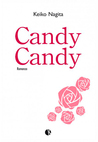 Candy Candy (Candy Candy Final Story, #1)