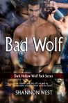 Bad Wolf (Dark Hollow Wolf Pack 12)
