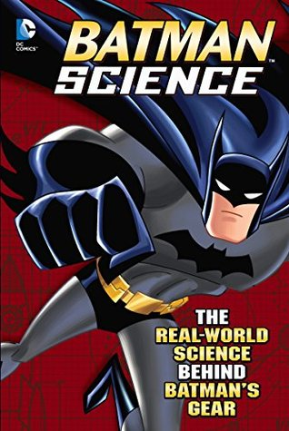 Batman Science (Capstone Young Readers)