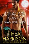 Dragos Goes to Washington (Elder Races, #8.5)