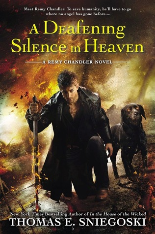 Book Review: Thomas E. Sniegoski's A Deafening Silence in Heaven