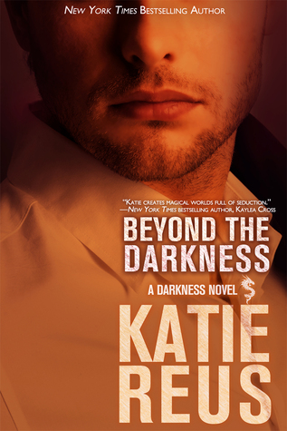 Review: Beyond the Darkness by Katie Reus