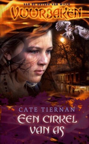 Een cirkel van as (Vuurbaken #2) – Cate Tiernan