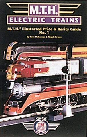 MTH Electric Trains Illustrated Price and Rarity Guide Tom McComas