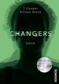 Changers (Changers, #1)