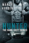 Hunter (The Bang Shift, #2)