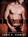 Fever (Club Inferno, #3)